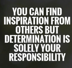 Determination is your responsibility